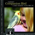 Expert Companion Bird Care Series, Volume 3